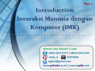 Introduction  Interaksi Manusia dengan Komputer  (IMK)
