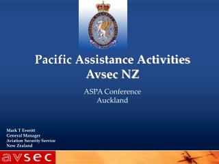 Pacific Assistance Activities Avsec NZ  ASPA Conference  Auckland