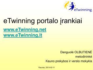 eTwinning portalo įrankiai  eTwinning eTwinning.lt