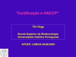 """""""Certificação e HACCP"""""""