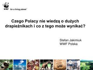 Czego Polacy nie wiedzą o dużych drapieżnikach i co z tego może wynikać?