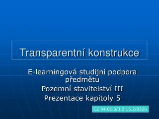 Transparentní konstrukce