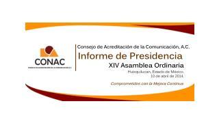 XIV Asamblea  Ordinaria  Huixquilucan,  Estado de México. 10 de abril de 2014.
