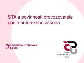 STA a povinnosti provozovatele podle autorského zákona