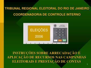 TRIBUNAL REGIONAL ELEITORAL DO RIO DE JANEIRO COORDENADORIA DE CONTROLE INTERNO