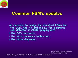Common FSM's updates