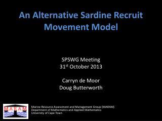 An Alternative Sardine Recruit Movement Model