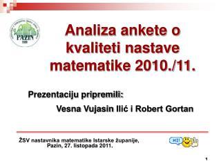 Analiza ankete o kvaliteti nastave matematike 2010./11.