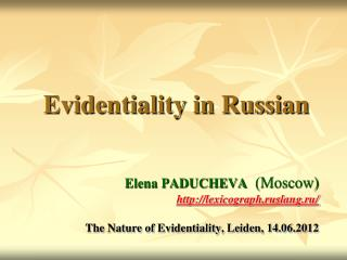 Evidentiality in Russian
