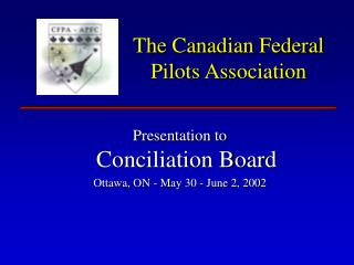 The Canadian Federal Pilots Association