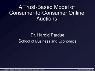 A Trust-Based Model of Consumer-to-Consumer Online Auctions