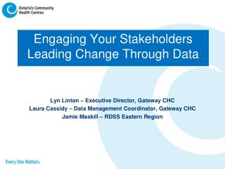 Engaging Your Stakeholders Leading Change Through Data