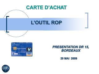 CARTE D ACHAT    L OUTIL ROP