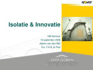 Isolatie & Innovatie