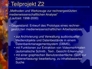 Teilprojekt Z2