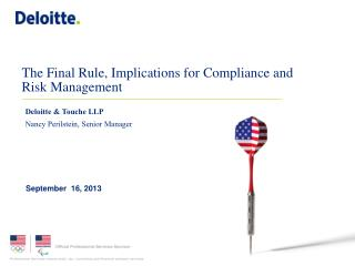 The Final Rule, Implications for Compliance and Risk Management