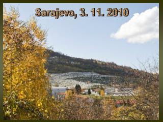 Sarajevo, 3. 11. 2010