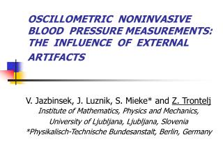 OSCILLOMETRIC  NONINVASIVE  BLOOD  PRESSURE MEASUREMENTS: THE  INFLUENCE  OF  EXTERNAL  ARTIFACTS