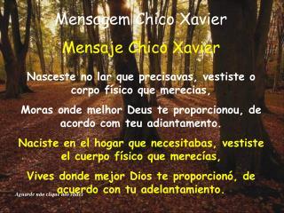 Mensagem Chico Xavier Mensaje Chico Xavier