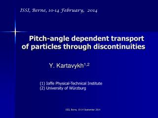 Pitch-angle  dependent transport of particles through  discontinuities