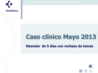 Caso clínico Mayo 2013