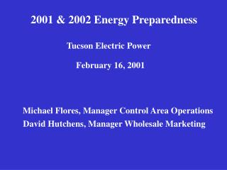 2001 & 2002 Energy Preparedness