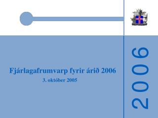 Fjárlagafrumvarp fyrir árið 2006