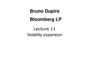 Lecture 11 Volatility expansion