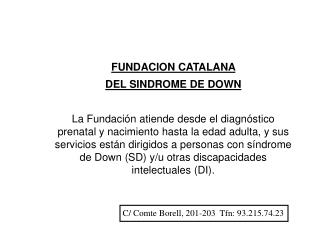 FUNDACION CATALANA  DEL SINDROME DE DOWN