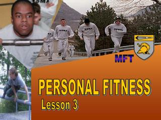 Personal Fitness: Lesson 3