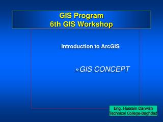 GIS Program 6th GIS Workshop