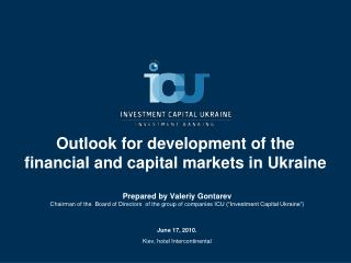 Outlook for development of the financial and capital markets in Ukraine