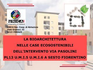 LA BIOARCHITETTURA NELLE CASE ECOSOSTENIBILI DELL'INTERVENTO VIA PASOLINI