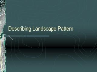 Fragstats and Landscape Metrics