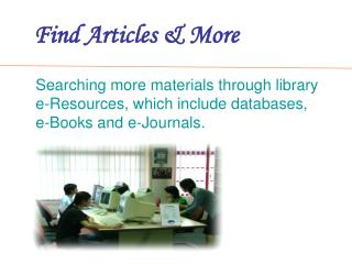 Find Articles & More