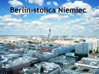 Berlin-stolica Niemiec