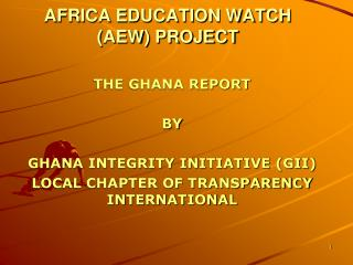 AFRICA EDUCATION WATCH (AEW) PROJECT