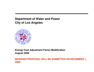 Department of Water and Power  City of Los Angeles             Energy Cost Adjustment Factor Modification August 2009  M