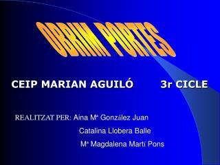 CEIP MARIAN AGUILÓ        3r CICLE