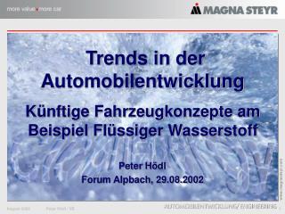 Trends in der Automobilentwicklung  Künftige Fahrzeugkonzepte am Beispiel Flüssiger Wasserstoff