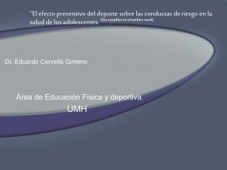Área de Educación Física y deportiva  UMH