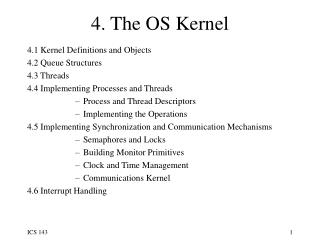 4. The OS Kernel