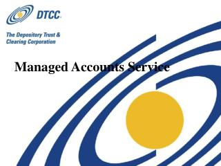 Managed Accounts Service
