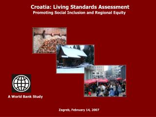 Croatia: Living Standards Assessment Promoting Social Inclusion and Regional Equity