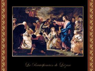 La historia de Lázaro nos dice que Jesús tiene poder sobre la muerte