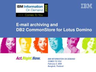 E-mail archiving and  DB2 CommonStore for Lotus Domino