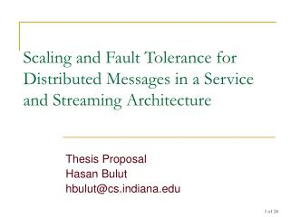 Scaling and Fault Tolerance for Distributed Messages in a Service and Streaming Architecture