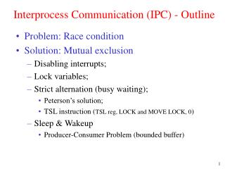 Interprocess Communication (IPC) - Outline