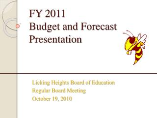 FY 2011  Budget and Forecast Presentation