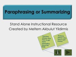 Stand Alone Instructional Resource Created by Meltem Akbulut  Yildirmis
